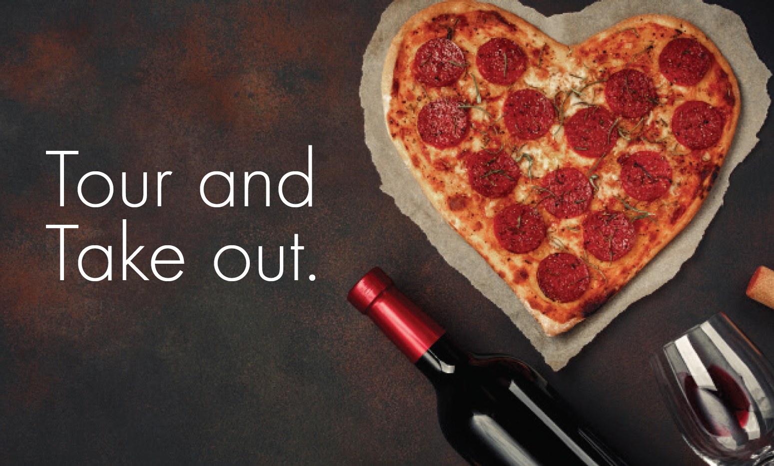 Tour and Take Out Pizza and Wine