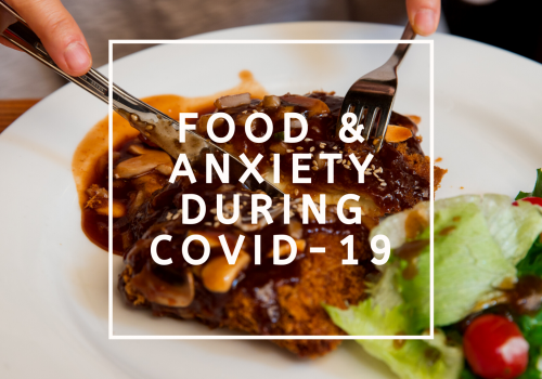 picture of food with text food and anxiety during covid-19