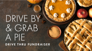 Drive By and Grab a Pie Fundraiser